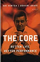 The Core. Better Life, Better Performance (in English)
