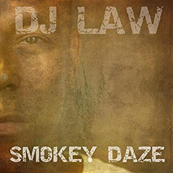 Smokey Daze
