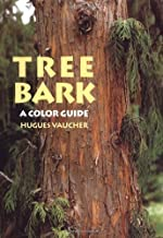 Tree Bark: A Color Guide by Hugues Vaucher (2003-04-01)