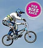 The Bike Race (Let's Race: Amicus Readers, Level 1) - Rachel Bach