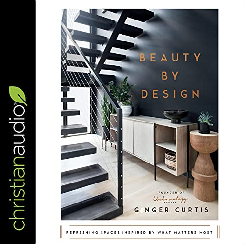 Beauty by Design Audiobook By Ginger Curtis cover art