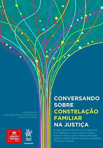 Conversando sobre Constelação Familiar na Justiça
