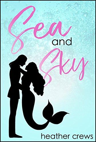 Sea and Sky (English Edition) eBook: Crews, Heather: Amazon.es: Tienda Kindle