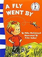 A Fly Went by (Beginner Series) by Mike McClintock(2007-01-01)