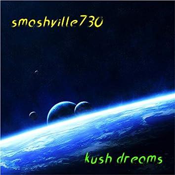 Kush Dreams