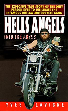 Hells Angels: Into the Abyss: Yves Lavigne: Amazon com au: Books