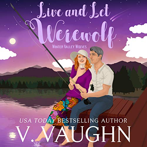 Live and Let Werewolf audiobook cover art