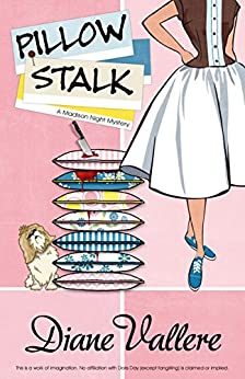 Pillow Stalk (A Mad for Mod Mystery Book 1) by [Diane Vallere]