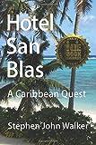 Hotel San Blas: A Caribbean Quest