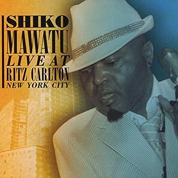Shiko Mawatu Live At Ritz Carlton New York City