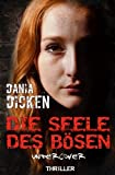 Image of Die Seele des Bösen - Undercover (Sadie Scott, Band 6)