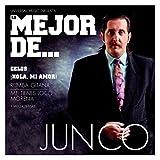 Lo Mejor De Junco...