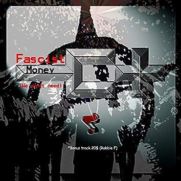 Fascist Money [*Bonus track 20$]