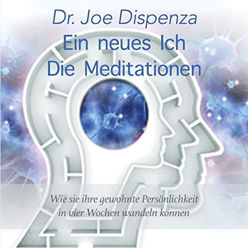 Couverture de Ein neues Ich - Meditationen