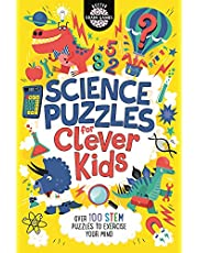 Science Puzzles for Clever Kids®: Over 100 STEM Puzzles to Exercise Your Mind