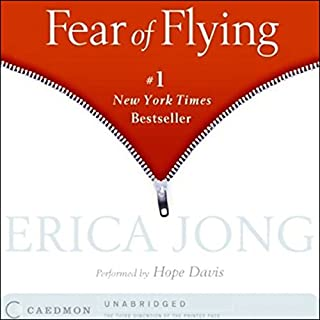 Fear of Flying                   By:                                                                                                                                 Erica Jong                               Narrated by:                                                                                                                                 Hope Davis                      Length: 11 hrs and 45 mins     215 ratings     Overall 3.5