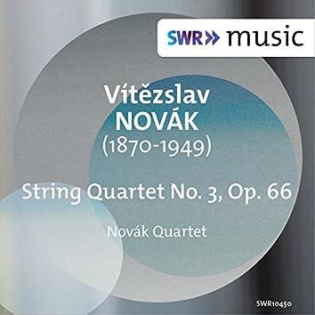 Novák: String Quartet No. 3, Op. 66