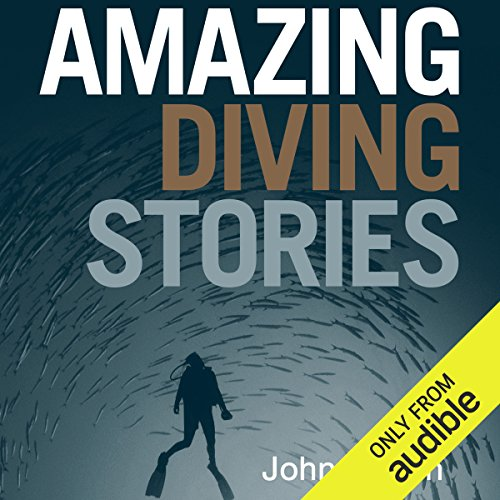 Amazing Diving Stories  audiobook cover art
