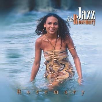 Jazz A La Rosemary