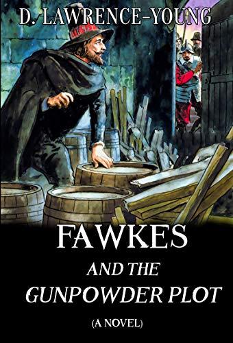 Fawkes and the Gunpowder Plot (English Edition) eBook: Lawrence ...