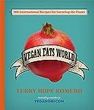 Vegan Eats World: 300 International Recipes for...
