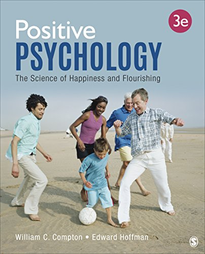Positive Psychology: The Science of Happiness and Flourishing (NULL)
