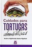 Cuidados para tortugas domésticas (Cartoné + Color) (Animales de Compañía)