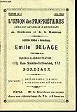 L'UNION DES PROPRIETAIRES, GERANCE GENERALE D'IMMEUBLES DE BORDEAUX ET DE LA BANLIEUE.