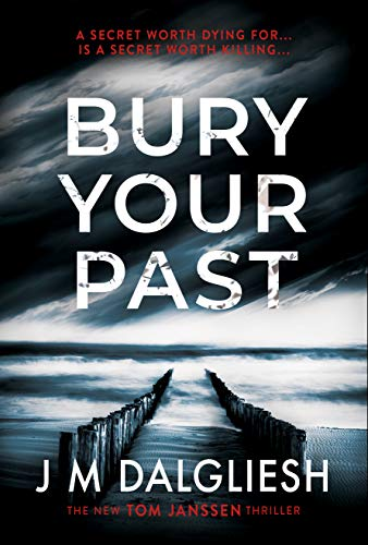 Bury Your Past: A chilling British detective crime thriller (The Hidden Norfolk Murder Mystery Series Book 2) (English Edition)