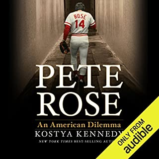 Pete Rose     An American Dilemma              By:                                                                                                                                 Kostya Kennedy                               Narrated by:                                                                                                                                 Ben Bartolone                      Length: 10 hrs and 30 mins     110 ratings     Overall 3.9