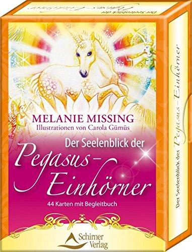 Der Seelenblick der Pegasus-Einhörner: 44 Karten mit Begleitbuch