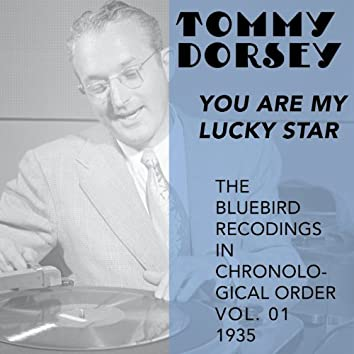 You Are My Lucky Star (The Bluebird Recordings in Chronological Order Vol. 01 - 1935)