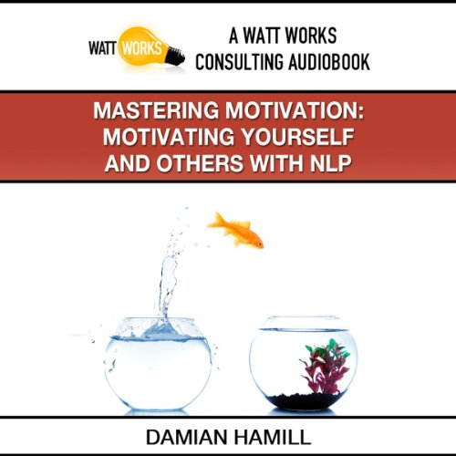 Mastering Motivation audiobook cover art