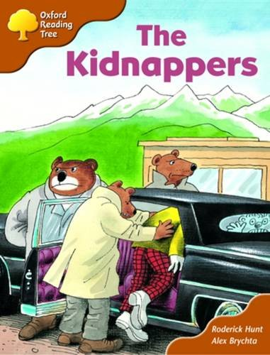 Oxford Reading Tree: Stage 8: Storybooks: the Kidnappersの詳細を見る