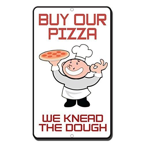 76DinahJordan Koop onze Pizza We Kneed Het Deeg Stijl 3 Novelty Grappige Stickers Decals Grappig Waarschuwingsbord Stickers Venster Stickers Zelfklevende Veiligheid Teken Lable Decal 8 In X 12 In