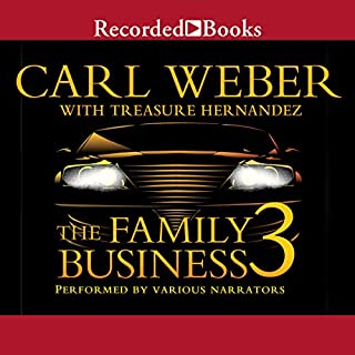 The Family Business 3     The Return to Vegas              Written by:                                                                                                                                 Carl Weber,                                                                                        Treasure Hernandez                               Narrated by:                                                                                                                                 Jules Williamson,                                                                                        Kevin R. Free,                                                                                        Diana Luke,                   and others                 Length: 8 hrs and 34 mins     Not rated yet     Overall 0.0