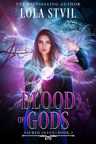 Blood Of Gods (Sacred Seven Series, Book 2)