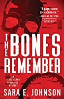 The Bones Remember (The Alexa Glock Forensics Mysteries)