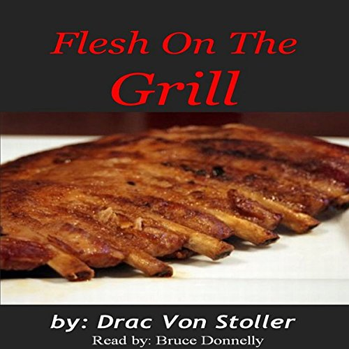 Flesh on the Grill audiobook cover art