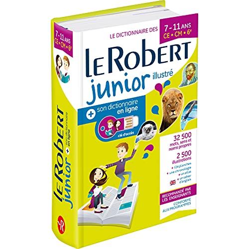 Le Robert Junior Illustré et son dictionnaire en ligne: Includes free access to Le Robert Junior Online Dictionary