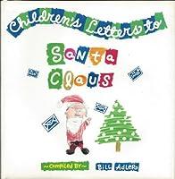 Children's Letters to Santa Claus