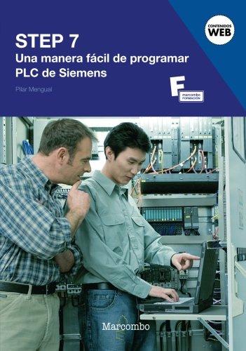 STEP 7: Una Manera Fácil de Programar PLC de Siemens: 1...