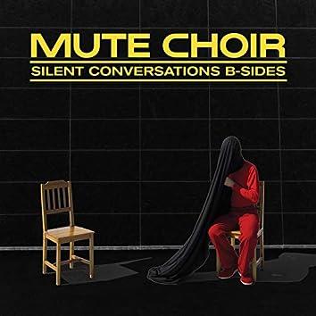 Silent Conversations: B-Sides