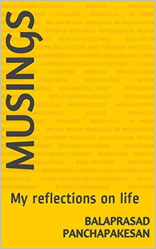 Musings: My reflections on life