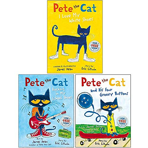 The Pete the Cat Series 3 Books Collection Set By Eric Litwin (Pete the Cat I Love My White Shoes, Pete the Cat Rocking in My School Shoes, Pete the Cat and his Four Groovy Buttons)