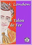 Le Talon de fer - Format Kindle - 9782374634012 - 2,49 €