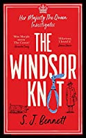 The Windsor Knot: The Queen investigates a murder in this delightfully clever mystery for fans of The Thursday Murder Club