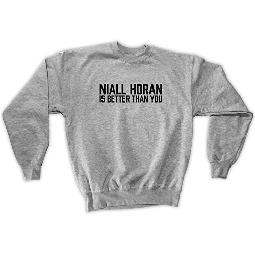 Outsider. Herren Unisex Niall Horan is Better Than You Sweatshirt - Grau - M
