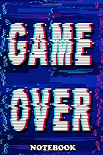 """Notebook: Game Over Glitch Text Distorted Screen Buzz , Journal for Writing, College Ruled Size 6"""" x 9"""", 110 Pages"""