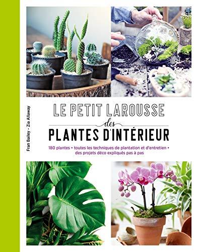 Petit Larousse des plantes d'intérieur